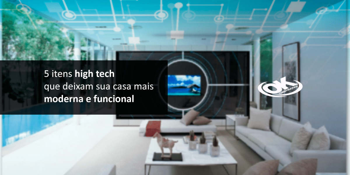 conhe a 5 itens high tech que deixam sua casa mais moderna. Black Bedroom Furniture Sets. Home Design Ideas